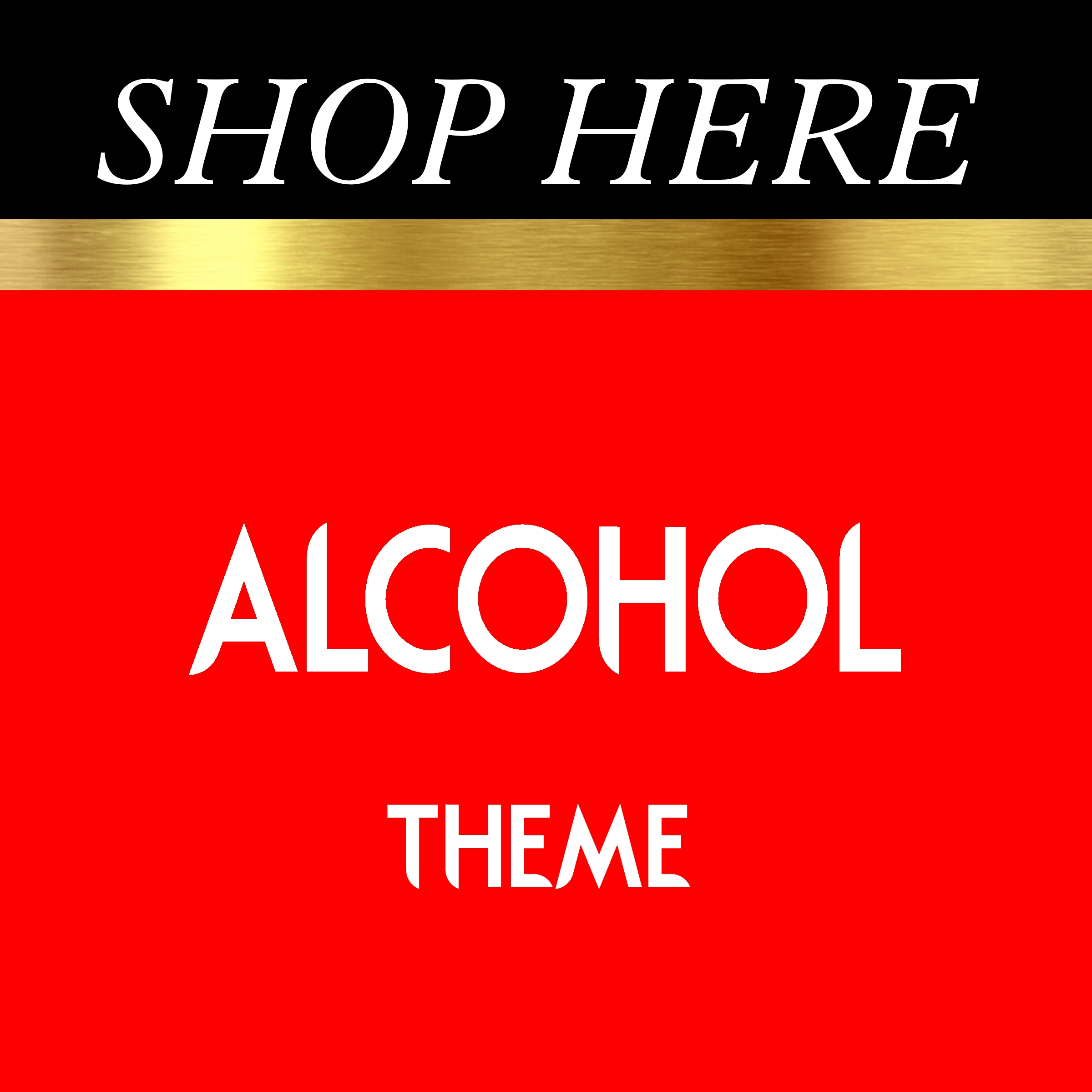 Alcohol Theme